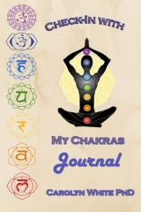 Check-In with My Chakras Journal