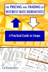 The Pricing and Trading of Interest Rate Derivatives