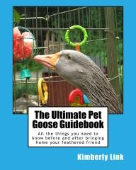 The Ultimate Pet Goose Guidebook