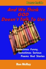 And We Think GOD Doesn't Talk To Us?