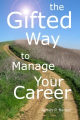 The Gifted Way to Manage Your Career