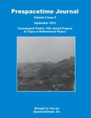 Prespacetime Journal Volume 6 Issue 9