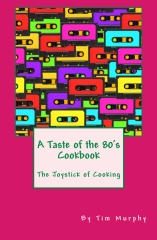 A Taste of the 80's Cookbook