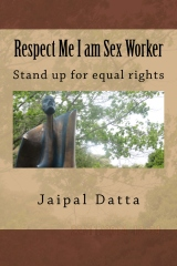 Respect Me I am Sex Worker