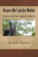 Respect Me I am Sex Worker