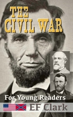 The Civil War for Young Readers