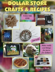 Dollar Store Crafts & Recipes: Volume One