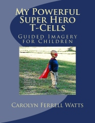 My Powerful Super Hero T-Cells