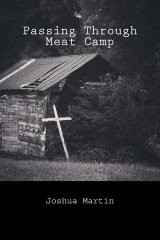 Passing Through Meat Camp