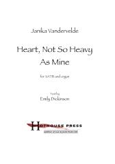 Heart, Not So Heavy As Mine