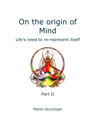 On the origin of Mind - Part II