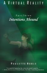 Intentions Abound