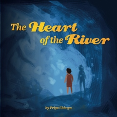The Heart of the River
