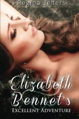 Elizabeth Bennet's Excellent Adventure