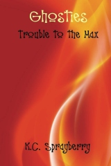 Ghosties: Trouble to the Max