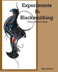 Experiments In Blacksmithing