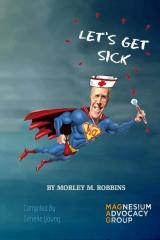 Let's Get Sick!!!
