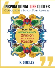 Inspirational Life Quotes - Colouring Book for Adults