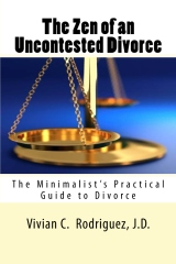 The Zen of an Uncontested Divorce