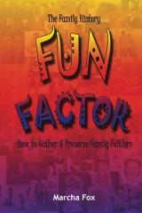 The Family History Fun Factor