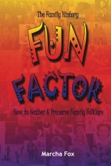 The Family History Fun Factor
