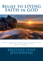 Belief to LIVING FAITH in GOD