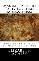 Manual Labor in Early Egyptian Monasticism