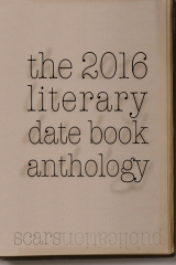 the 2016 literary date book anthology