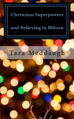 Christmas Superpowers and Believing in Blitzen
