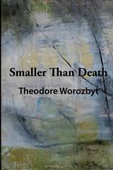 SMALLER THAN DEATH (black & white edition)