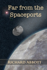 Far from the Spaceports