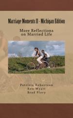 Marriage Moments II - Michigan Edition