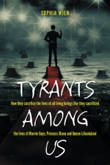 Tyrants Among Us