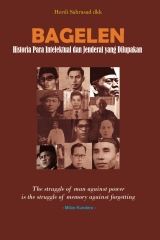 Bagelen: Historia Para Intelektual dan Jenderal yang Dilupakan
