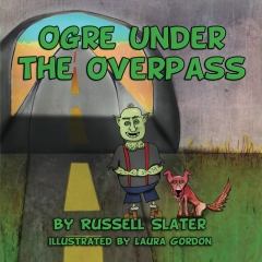 Ogre Under the Overpass