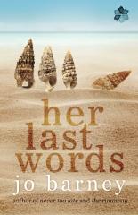 Her Last Words