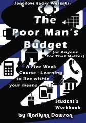 The Poor Man's Budget  (or Anyone For That Matter) Student Workbook