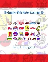 The Complete World Hockey Association, 10e
