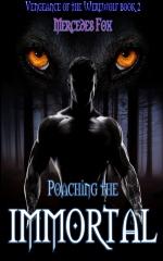 Poaching the Immortal