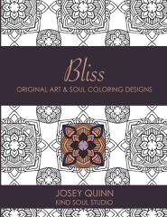 Bliss: Original Art & Soul Coloring Designs