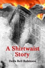 A Shirtwaist Story