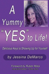 "A Yummy ""Yes"" to Life!"