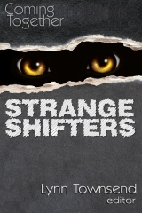 Coming Together: Strange Shifters