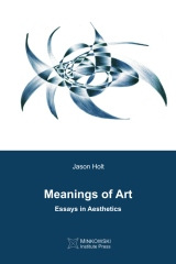 Meanings of Art: Essays in Aesthetics