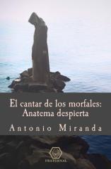 El cantar de los morfales: Anatema despierta