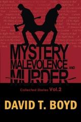 Mystery, Malevolence & Murder