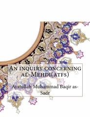 An inquiry concerning al-Mehdi(atfs)