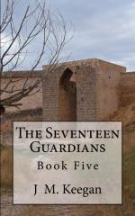 The Seventeen Guardians: Book Five