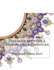 Dialogue between a Muslim and a Christian