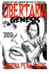 Libertaria: Genesis